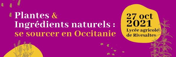 Plantes et ingrédients naturels : se sourcer en Occitanie ! 1